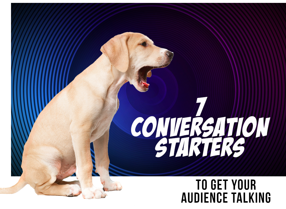 7 conversation starters - Marketing Bugle Podcast